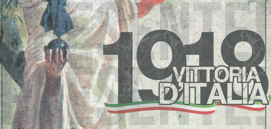 4 NOVEMBRE 1918: VITTORIA D'ITALIA