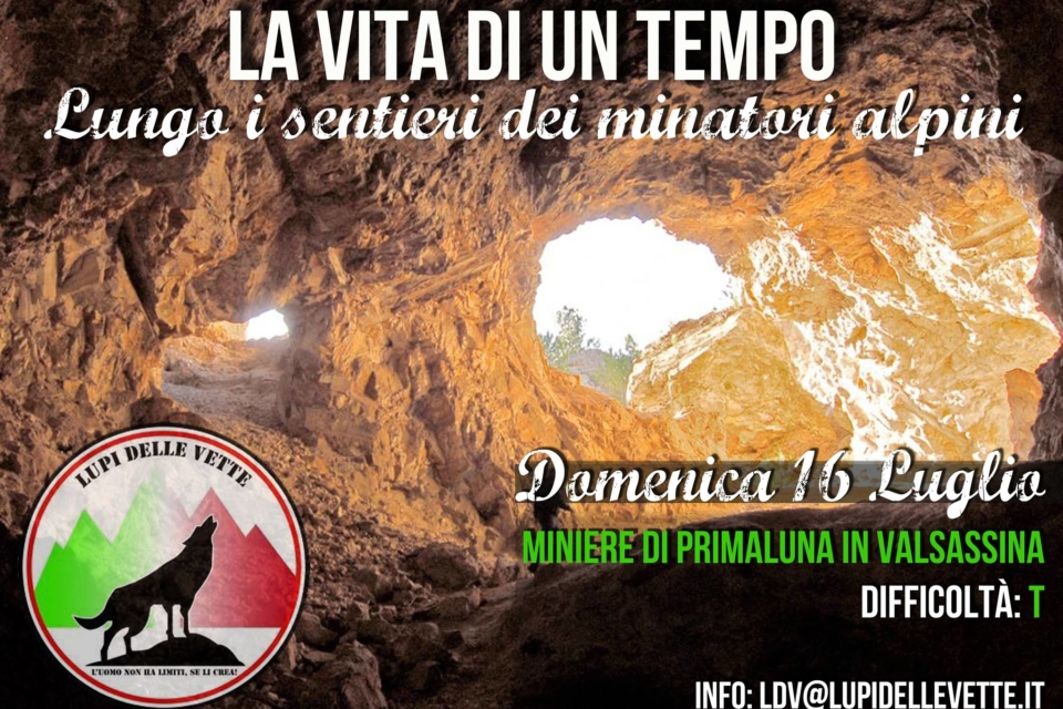 Lupi delle Vette – lungo i sentieri dei minatori alpini